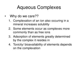 Aqueous Complexes