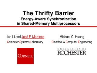 The Thrifty Barrier Energy-Aware Synchronization in Shared-Memory Multiprocessors