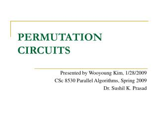 PERMUTATION CIRCUITS