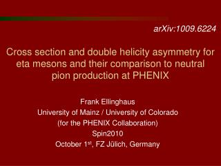 Frank Ellinghaus  University of Mainz / University of Colorado (for the PHENIX Collaboration)