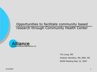 Opportunities to facilitate community based research through Community Health Center