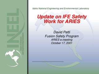 Update on IFE Safety Work for ARIES