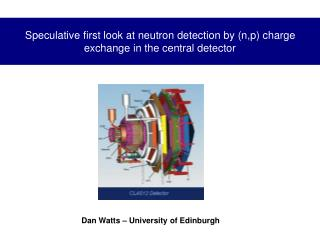 Speculative first look at neutron detection by (n,p) charge exchange in the central detector