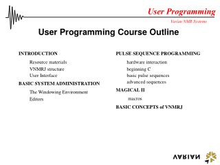 User Programming Course Outline