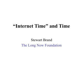 """Internet Time"" and Time"