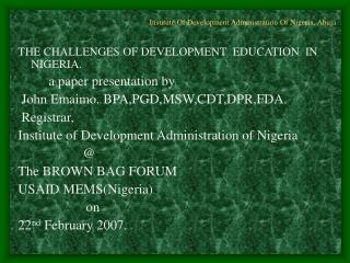 . Institute Of Development Administration Of Nigeria, Abuja