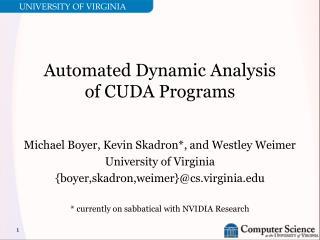 Automated Dynamic Analysis of CUDA Programs