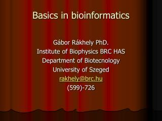 Basics in bioinformatics
