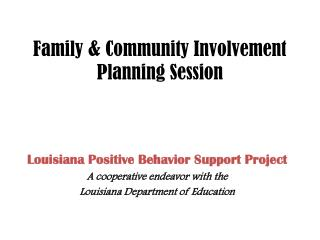 Family & Community Involvement Planning Session