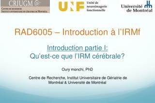 Introduction partie I: Qu ' est-ce que l ' IRM c érébrale?