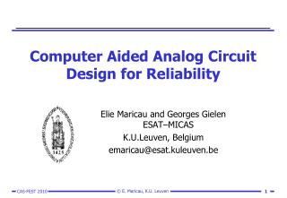 Computer Aided Analog Circuit Design for Reliability