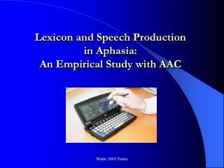 Lexicon and Speech Production in Aphasia: An Empirical Study with AAC
