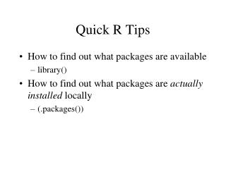 Quick R Tips