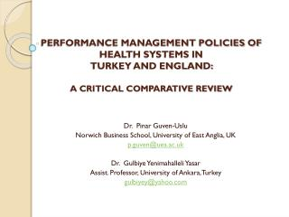 Dr .  Pinar  Guven-Uslu Norwich  Business  School , University of East  Anglia , UK