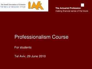 Professionalism Course