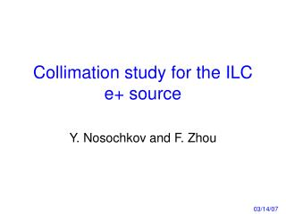 Collimation study for the ILC e+ source