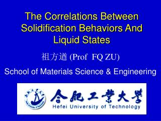 The Correlations Between Solidification Behaviors And Liquid States