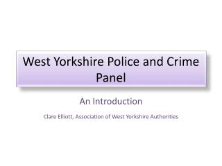 West Yorkshire Police and Crime Panel