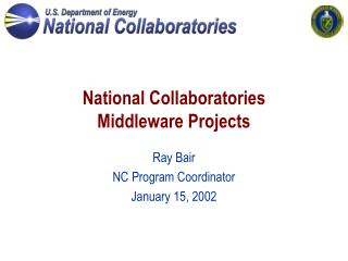 National Collaboratories Middleware Projects