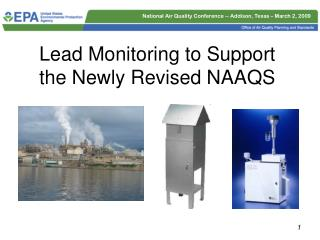 Lead Monitoring to Support the Newly Revised NAAQS