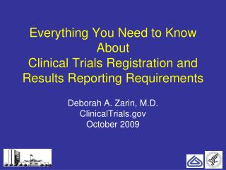 Everything You Need to Know About  Clinical Trials Registration and Results Reporting Requirements