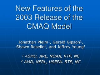 New Features of the 2003 Release of the CMAQ Model