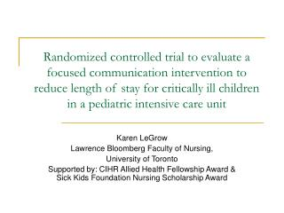 Karen LeGrow  Lawrence Bloomberg Faculty of Nursing,  University of Toronto