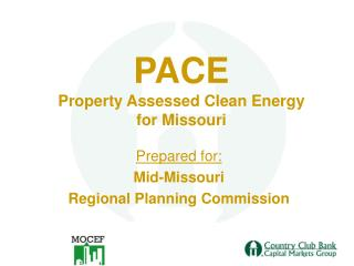 PACE Property Assessed Clean Energy for Missouri