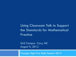Triangle High Five Math Summit 2012