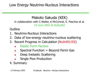 Low Energy Neutrino-Nucleus Interactions