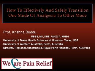 How To Effectively And Safely Transition One Mode Of Analgesia To Other Mode