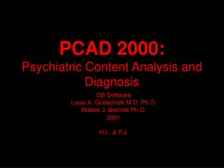 PCAD 2000: Psychiatric Content Analysis and Diagnosis