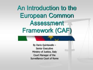 An Introduction to the European Common Assessment Framework (CAF)