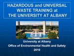 HAZARDOUS and UNIVERSAL WASTE TRAINING at  THE UNIVERSITY AT ALBANY