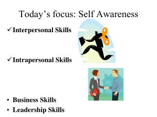 Today's focus: Self Awareness