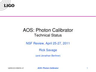 AOS: Photon Calibrator Technical Status