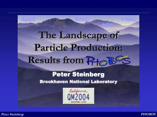 The Landscape of Particle Production: Results from                  .