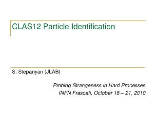 CLAS12 Particle Identification
