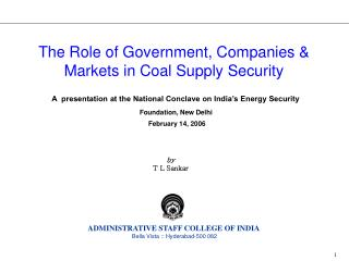 A  presentation at the National Conclave on India's Energy Security Foundation, New Delhi