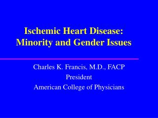 Ischemic Heart Disease: Minority and Gender Issues