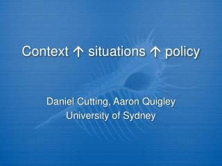 Context    situations    policy