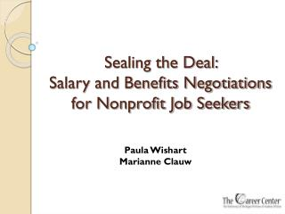Sealing the Deal:  Salary and Benefits Negotiations for Nonprofit Job Seekers
