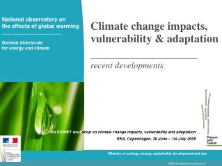 Climate change impacts, vulnerability & adaptation  recent developments