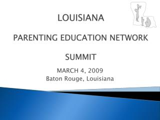 LOUISIANA PARENTING EDUCATION NETWORK SUMMIT