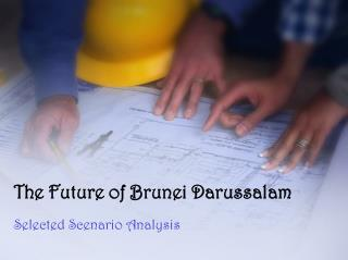 The Future of Brunei Darussalam