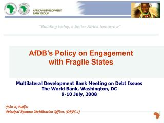 Multilateral Development Bank Meeting on Debt Issues The World Bank, Washington, DC