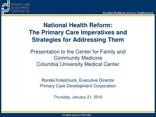 Ronda Kotelchuck, Executive Director Primary Care Development Corporation