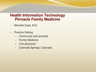 Health Information Technology Pinnacle Family Medicine