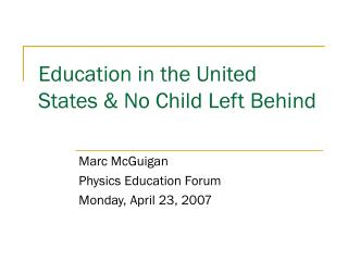 Education in the United States & No Child Left Behind