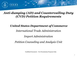 Anti-dumping (AD) and Countervailing Duty (CVD) Petition Requirements